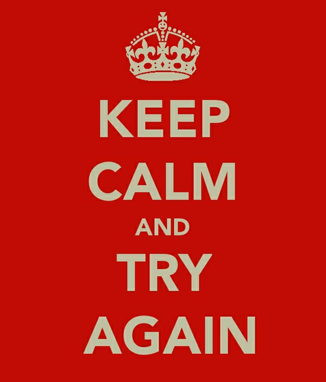 keep-calm-try-again