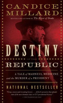 9780767929714_-_Destiny_of_the_Republic
